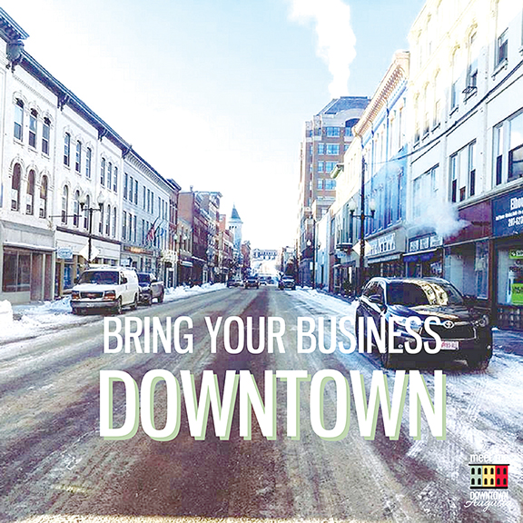 Bring your Business Downtown.