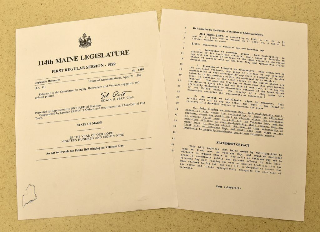"""Rep. Alexander Richard, of Madison, submitted this bill, Legislative Document 1380, an """"Act to Provide for Public Bell Ringing on Veterans Day,"""" in 1988. It was enacted on April 27, 1989."""