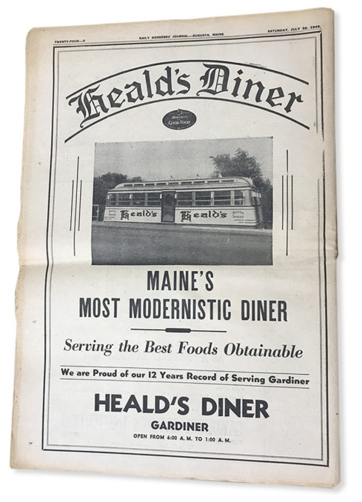 A newspaper ad highlights Heald's Diner, the first name of the restaurant now known as A1 Diner. Ed Heald ordered the diner from the Worcester Lunch Car Company in Massachusetts in 1946, and it opened in Gardiner as Heald's Diner.