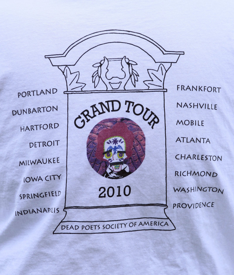 """Skold printed T-shirts listing stops on his 22-state tour of dead poet burial sites. Wisconsin poet laureate Marilyn L. Taylor says, """"I think that Walter is seeing to it that (poets) gain a little higher profile through this (tour) and also give our sincere respects to these people who have gone before us and on whose shoulders we're all standing."""""""