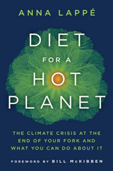 "Anna Lappe, author of ""Diet for a Hot Planet: The Climate Crisis at the End of Your Fork and What You Can Do About It,"" will give a talk and book reading at Longfellow Books, 1 Monument Way, Portland, at 7 p.m. today."