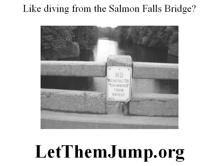 A sign warns jumpers away from the bridge.