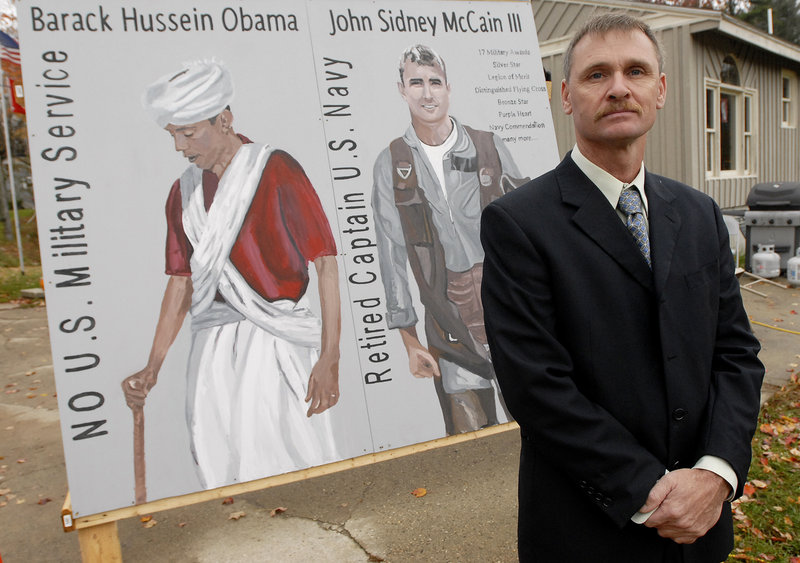 Robert Horr of New Gloucester, chairman of the Cumberland County Tea Party Patriots, gained attention in 2008 when he posted this sign in front of his house.