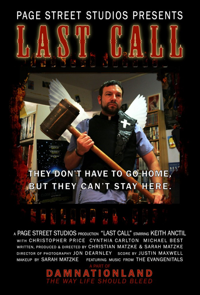 """A """"Last Call"""" poster, with the catchy tagline: """"The Way Life Should Bleed."""""""