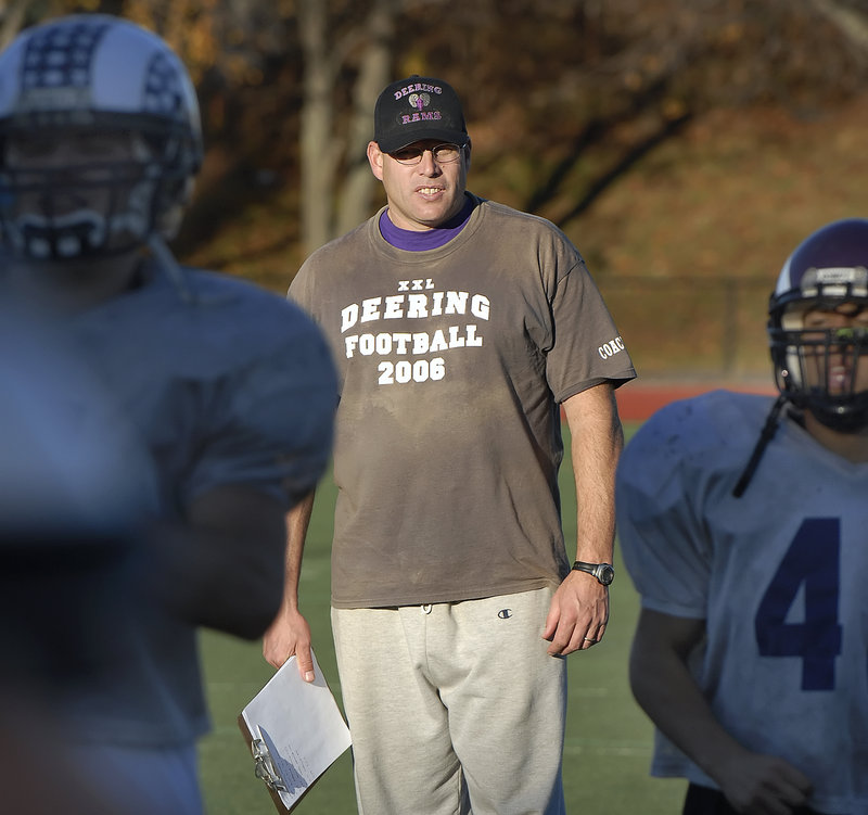 Take it from the players who have been with him, who have won a state title with him. Greg Stilphen, the Deering High football coach, knows how to get his point across. The Rams will play Cheverus in the Western Class A final.