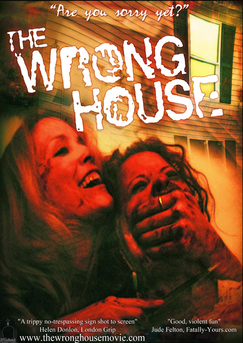 """A poster for the 2010 film """"The Wrong House."""""""