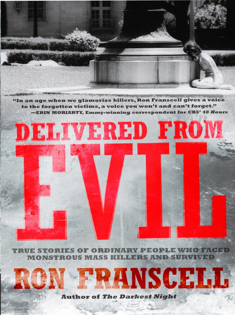 """San Antonio journalist Ron Franscell says that writing the book """"Delivered From Evil"""" provided him """"a great opportunity to talk about some players in the American crimescape that we seldom write about very deeply, and that is victims and survivors."""""""
