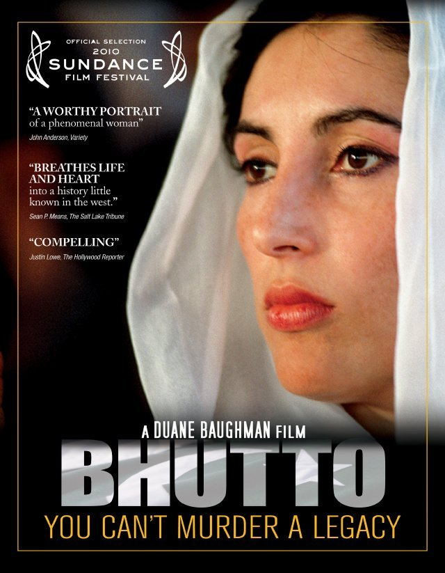"""""""Bhutto,"""" a documentary about the slain Pakistani leader, is showing this weekend at Movies at the Museum."""