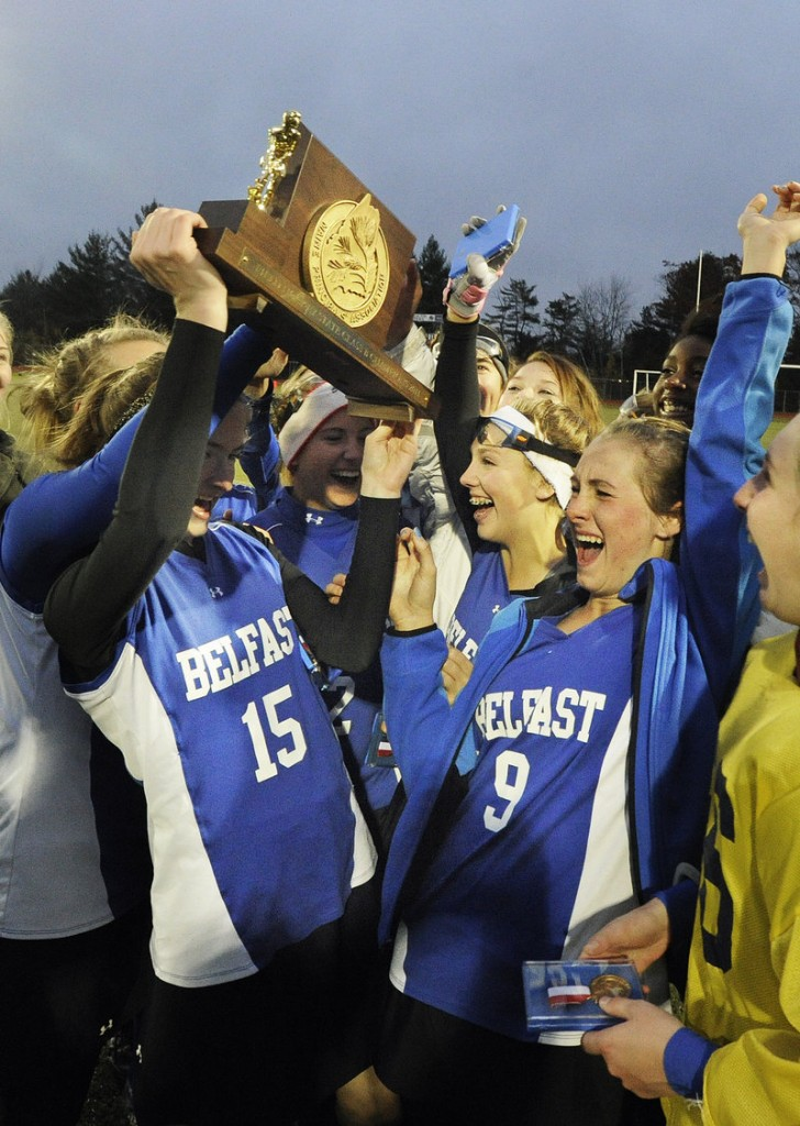 It may be old hat for Belfast, which won the Class B field hockey state title for the seventh time, but new for this group of girls, who earned the right to lift the trophy for the first time in their high school careers.