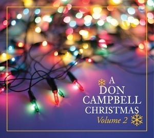 Don Cambell celebrates the release of his new Christmas album with a CD-release show on Friday at The Landing at Pine Point in Scarborough. Campbell and his band also perform a holiday show on Saturday in Dover-Foxcroft.