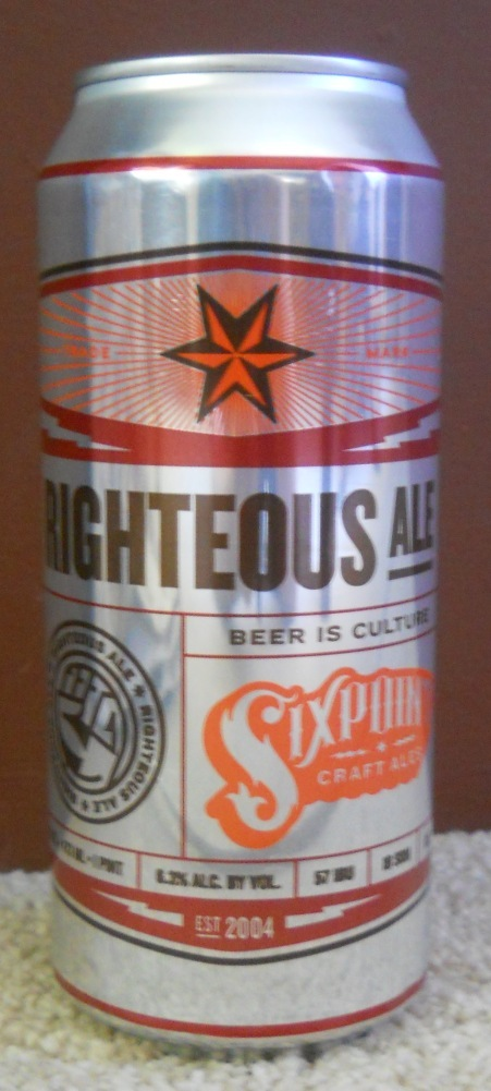 Righteous Ale from Sixpoint Brewery in Brooklyn, N.Y., comes in 16-ounce cans and was a hit with tasters.