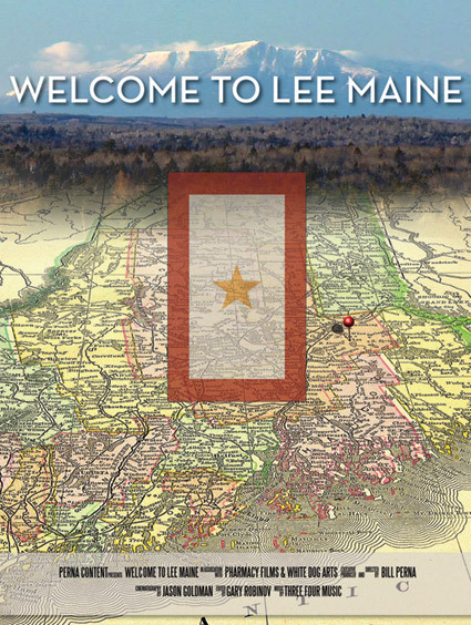 "Promotional poster for the film ""Welcome to Lee Maine"""