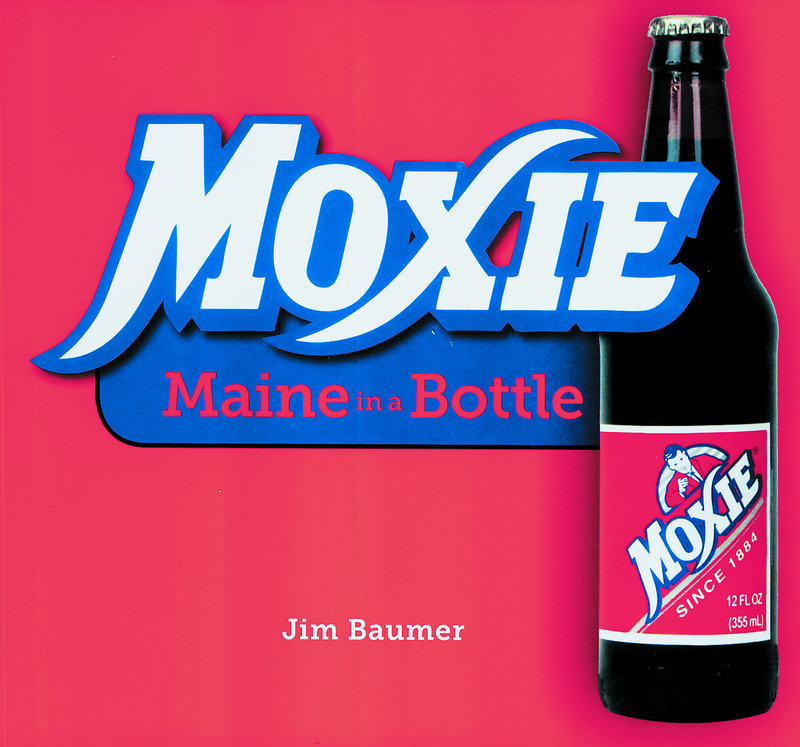"""Jim Bauer's """"compendium of all things Moxie."""""""