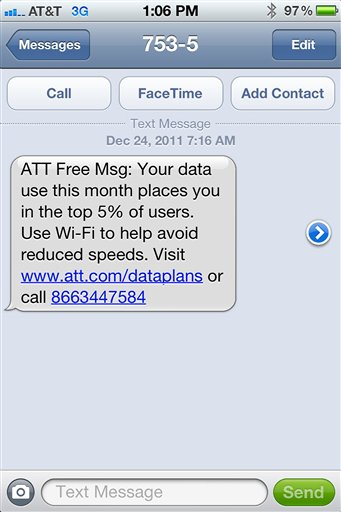 This undated screen grab provided by Mike Trang shows a warning message on the screen of Trang's iPhone that he received from AT&T advising he was in danger of having his data speeds throttled. AT&T considers Trang to be among the top 5 percent of the heaviest cellular data users in his area. Under a new policy, AT&T has started cutting their data speeds as part of an attempt to manage data usage on its network. (AP Photo/courtesy of Mike Trang)