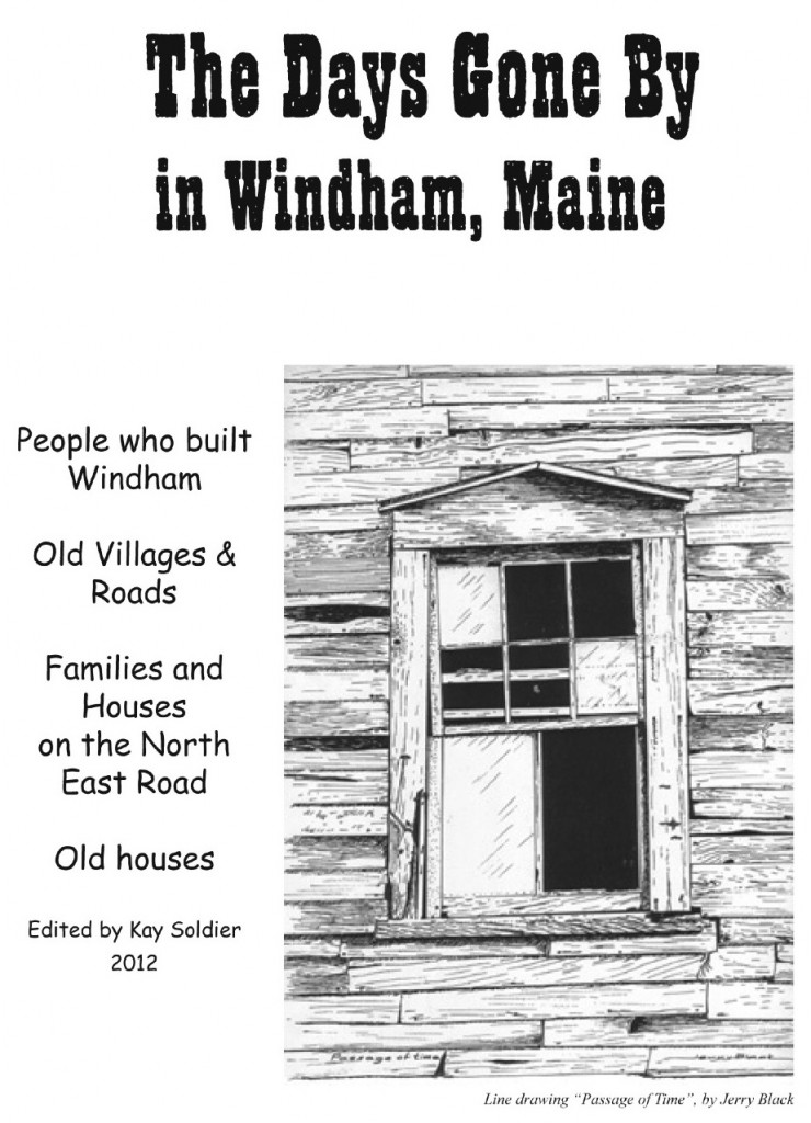 Windham Historical Society member and author Kay Soldier has documented writings of Windham's past in her new book.