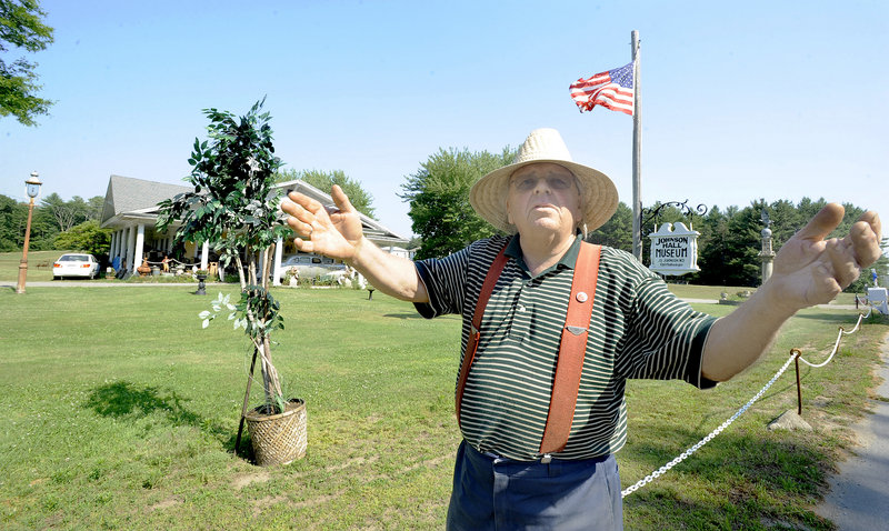 Bill Johnson, who has been running the Johnson Hall Museum on Route 1 in Wells for 31 years, is at odds with the town over trees, parking spaces and new buildings. He said he doesn't see why the town doesn't just grant him a waiver, and plans to request one next week.