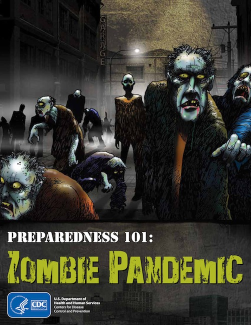 "This image released by the Centers for Disease Control and Prevention shows a public service poster on Preparedness 101: Zombie Pandemic. ""The zombies are coming!"" says the Homeland Security Department. Tongue firmly in cheek, the U.S. government urged citizens Thursday, Sept. 6, 2012, to prepare for a zombie apocalypse, part of a public health campaign to encourage better preparation for genuine disasters and emergencies. The theory: If you're prepared for a zombie attack, the same preparations will help you during a hurricane, pandemic, earthquake or terrorist attack. (AP Photo/ Centers for Disease Control and Prevention)"