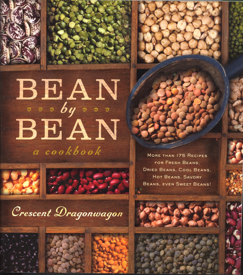 """Bean by Bean"" by Crescent Dragonwagon includes more than 175 recipes from a variety of culinary traditions."