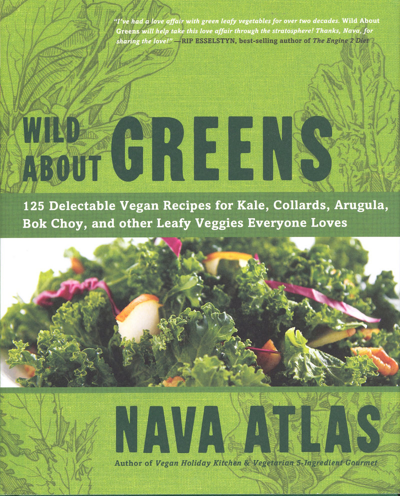 """Wild About Greens"" by Nava Atlas offers lots of ideas for nutritious dishes."