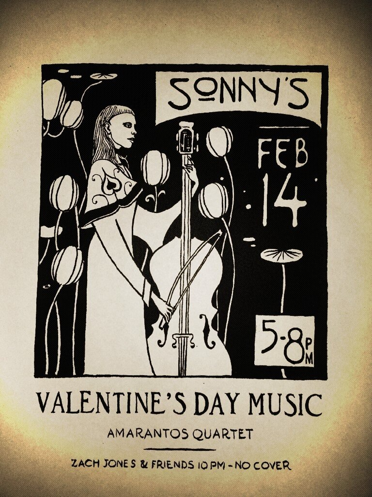 Sonny's on Exchange Street in the Old Port is promoting its Valentine's Day bill of the Amarantos Quartet from 5 to 8 p.m. and Zach Jones & Friends from 10 p.m. on.
