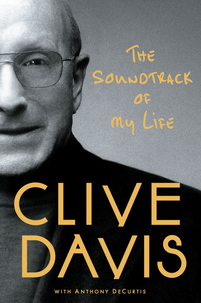 "Clive Davis writes of his bisexuality in ""The Soundtrack of My Life."""