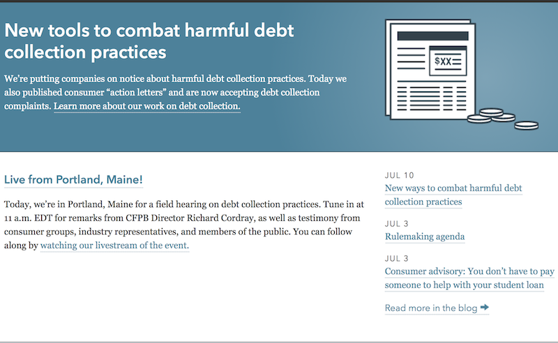 A screenshot of the government's website: www.consumerfinance.gov. Consumers who fall victim to unscrupulous debt collectors now can call on federal regulators for hel