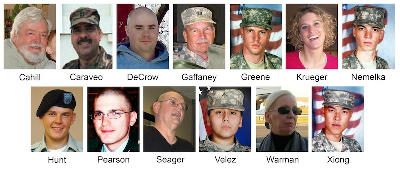 This file combination image made of handout photos shows the victims killed during the 2009 shooting rampage at Fort Hood, Texas. From top left are: Michael Grant Cahill, 62, of Cameron, Texas; Maj. Libardo Eduardo Caraveo, 52, of Woodbridge, Va.; Staff Sgt. Justin M. DeCrow, 32, of Evans, Ga.; Capt. John Gaffaney, 56, of San Diego, Calif.; Spc. Frederick Greene, 29, of Mountain City, Tenn.; Spc. Jason Dean Hunt, 22, of Frederick, Okla., Sgt. Amy Krueger, 29, of Kiel, Wis.; Pfc. Aaron Thomas Nemelka, 19, of West Jordan, Utah; Pfc. Michael Pearson, 22, of Bolingbrook, Ill.; Capt. Russell Seager, 51, of Racine, Wis.; Pvt. Francheska Velez, 21, of Chicago; Lt. Col. Juanita Warman, 55, of Havre de Grace, Md.; and Pfc. Kham Xiong, 23, of St. Paul, Minn. Hasan has been convicted of murder Friday, Aug. 24, 2013, for the 2009 shooting rampage at Fort Hood that killed 13 people and wounded more than 30 others. (AP Photos, File)