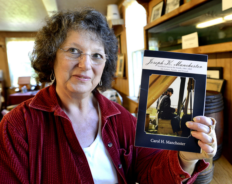 Carol Manchester's book on her ancestor, Joseph Manchester, contains the soldier's letters to family during the Civil War.