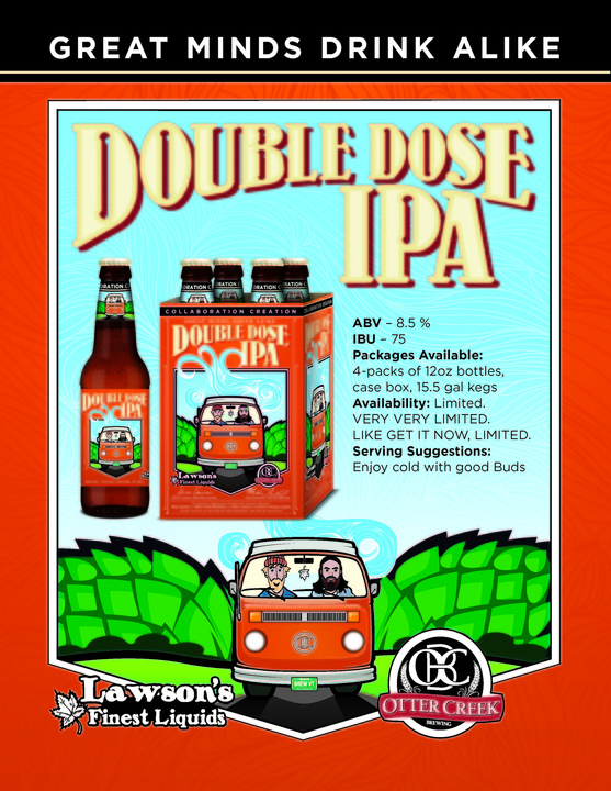Double Dose IPA, a collaboration by Otter Creek and Lawson's Finest Liquids of Vermont, is top-notch.