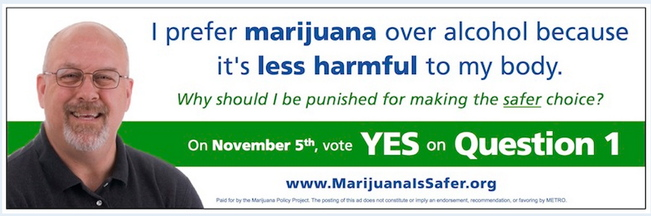 Ads in support of ballot Question 1 promote recreational marijuana as safer than alcohol.