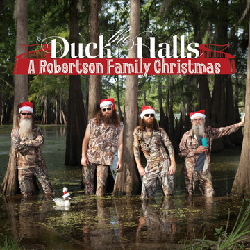"""""""Duck the Halls: A Roberson Family Christmas"""""""