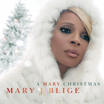 """""""A Mary Christmas"""" by Mary J. Blige"""