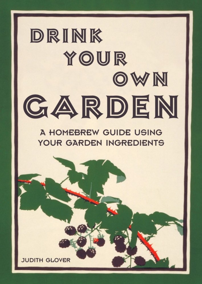 """Drink Your Own Garden"" by Judith Glover."
