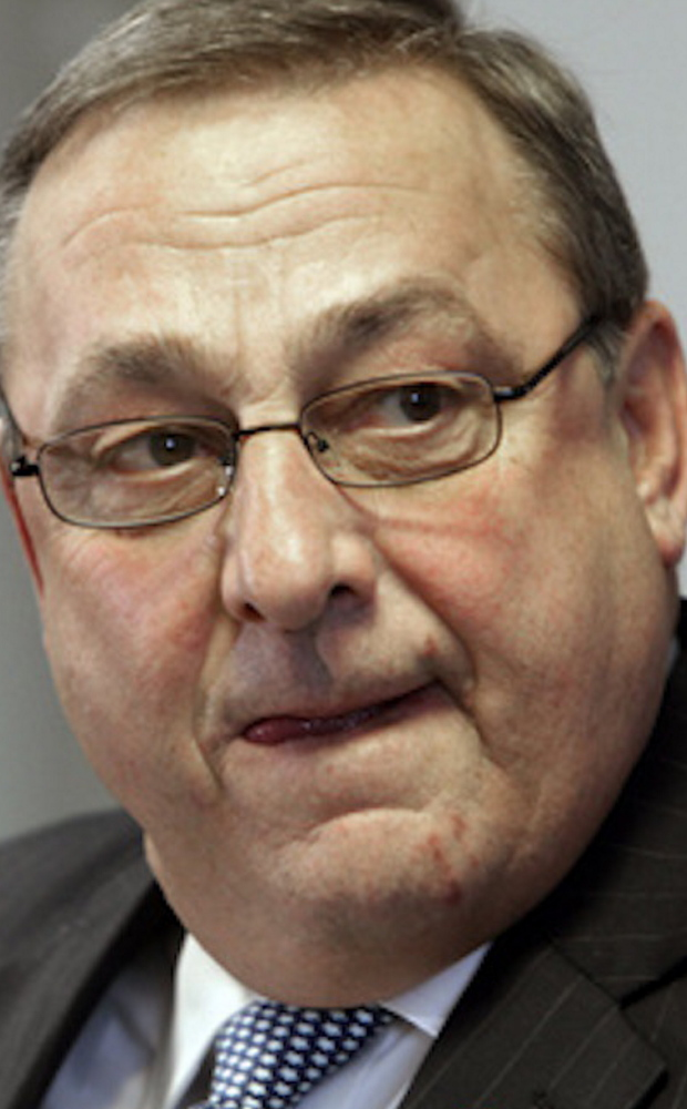 "GOV. PAUL LePAGE ""The gloves are off now.  (Legislators) need to do their jobs."""