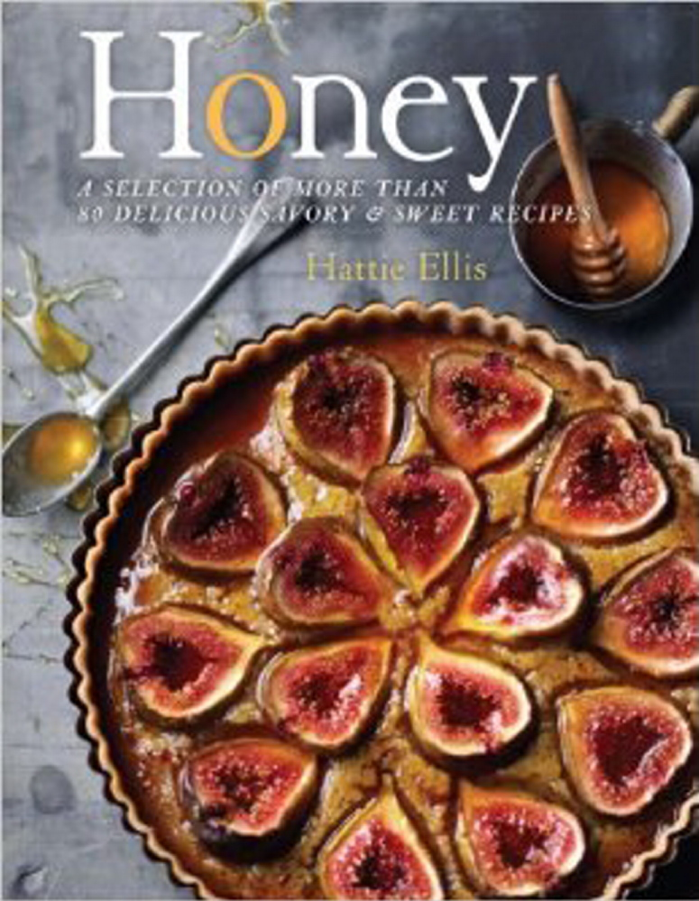 Cookbook review honey a selection of more than 80 delicious cookbook review honey a selection of more than 80 delicious savory sweet recipes by hattie ellis portland press herald forumfinder Images