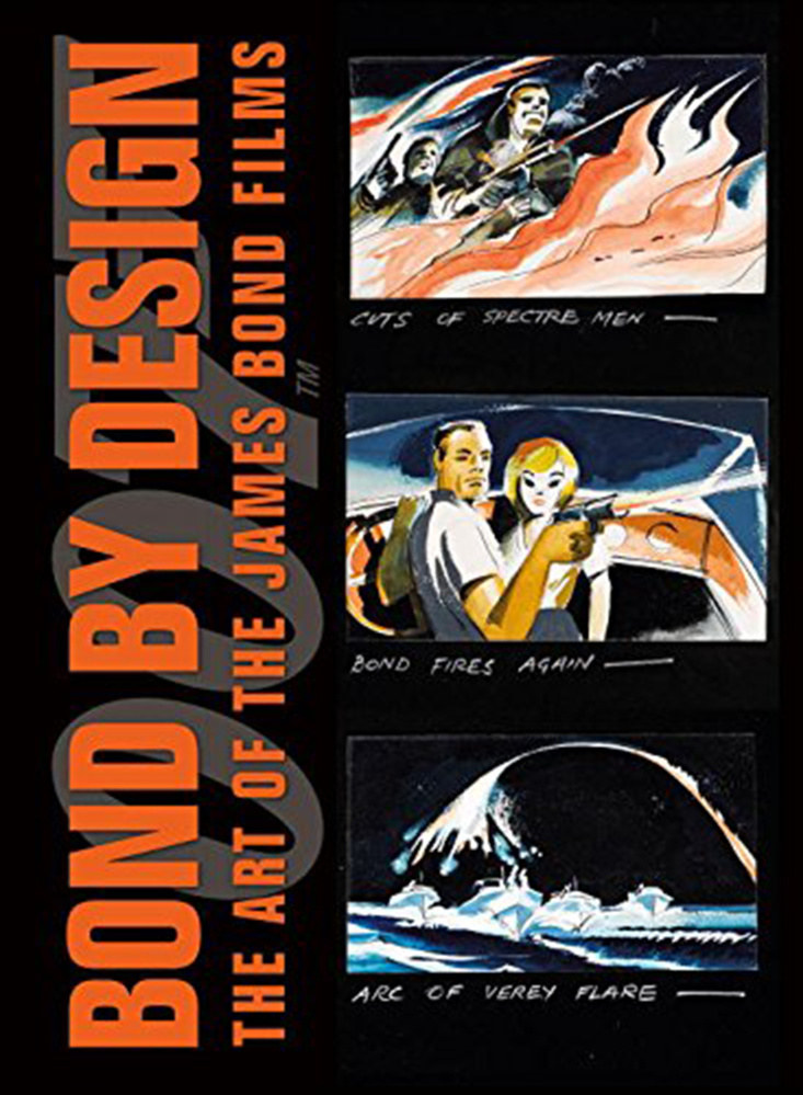 """Bond by Design: The Art of the James Bond Films"" by Meg Simmonds collects concept art, design notes and storyboards from all 24 official Bond canon films, from ""Dr. No"" to ""Spectre."" (Photo courtesy Amazon/TNS)"