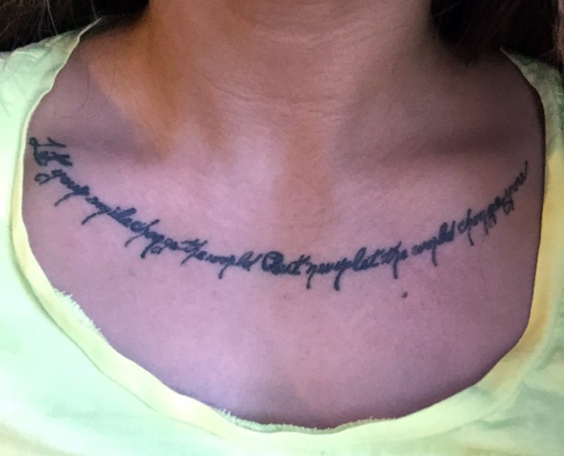 "Kate Pimental was told by a local recruiter that she would not be allowed to enlist because of the tattoo, which runs across her neckline and reads, ""Let your smile change the world but never let the world change you."""