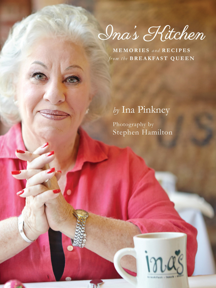 """Ina's Kitchen: Memories and Recipes from the Breakfast Queen"" includes advice for life, with a dash of zest.   Courtesy photo"