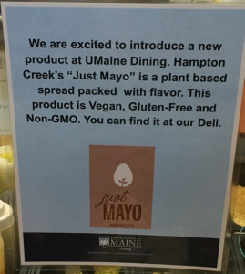 A sign promotes the switch to Just Mayo in York Dining Hall on the University of Maine at Orono campus.