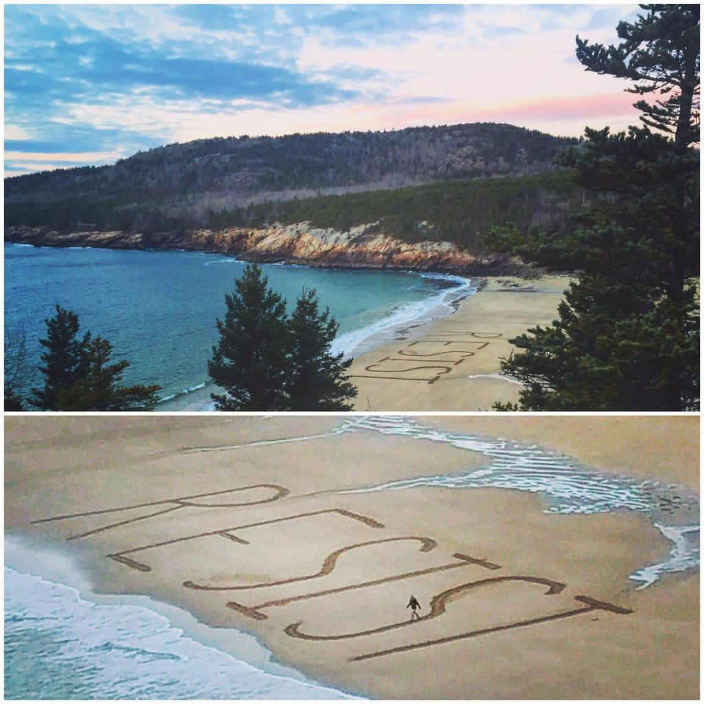 """Gary Allen and several friends (including Melissa Ossanna, seen in the bottom photo) spent hours writing the word """"RESIST"""" on Sand Beach in Acadia National park on Sunday."""