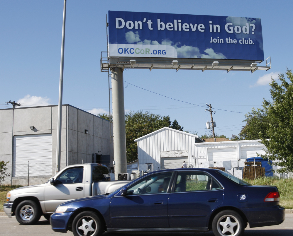 The number of Americans who do not ascribe to any particular religion has increased from 5 percent in 1972 to 25 percent today. A secular humanist group used a billboard to reach out for potential members in Oklahoma in 2010 as the religious landscape evolves.