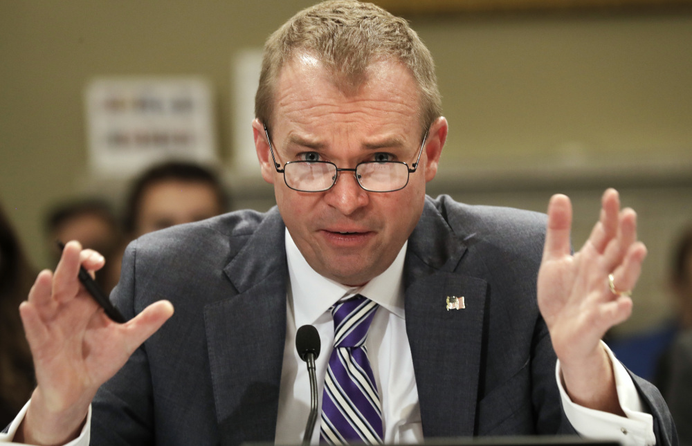 At a hearing, Budget Director Mick Mulvaney said,