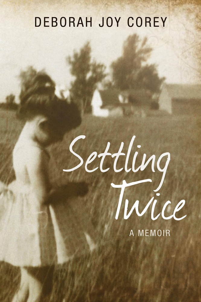 """Settling Twice: Lessons From Then and Now."" By Deborah Joy Corey. Islandport Press; 222 pages. $16.95."