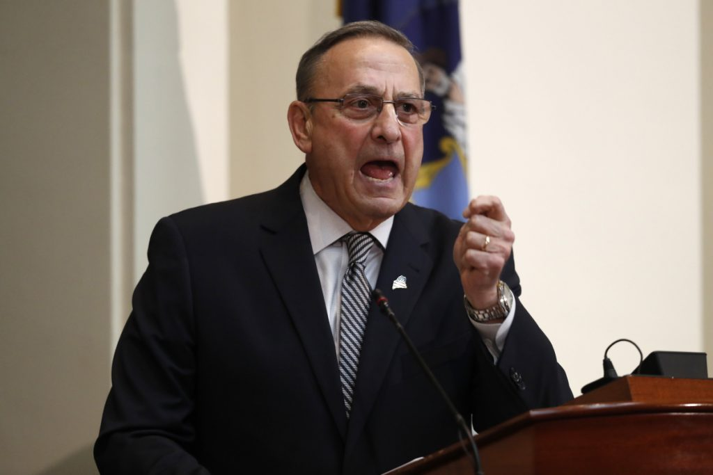 LePage told lawmakers:
