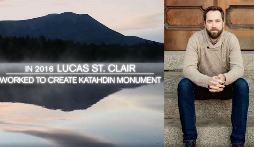 A screen shot from a TV ad created by the Maine Outdoor Alliance touting Lucas St. Clair's role in creating the Katahdin Woods and Waters National Monument.