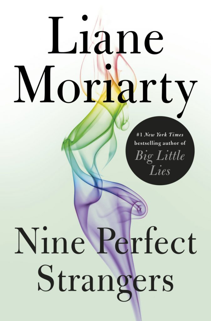 """This cover image released by Flatiron Books shows """"Nine Perfect Strangers,"""" by Liane Moriarty.  (Flatiron Books via AP)"""